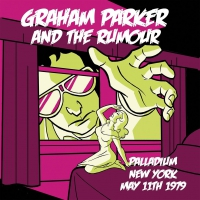 Graham Parker & The Rumour - Live In New York
