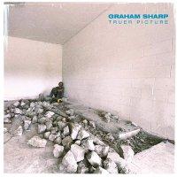 Graham Sharp - Truer Picture