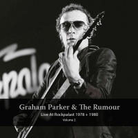 Graham & The Rumour Parker -Live At Rockpalast 1978 & 1980 Vol. 2