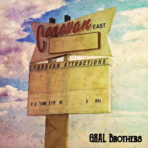 Gral Brothers - Caravan East