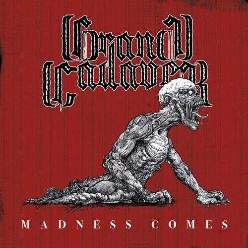 Grand Cadaver - Madness Comes