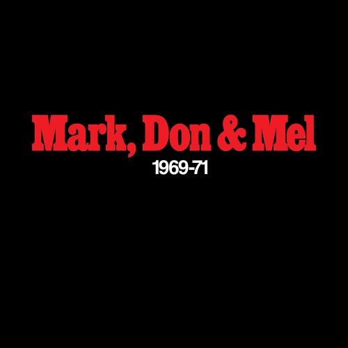 Grand Funk Railroad -Mark Don & Mel 1969-71