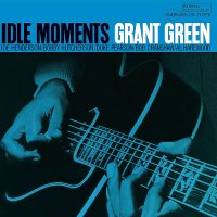 Grant Green -Idle Moments