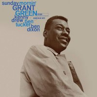 Grant Green - Sunday Mornin'