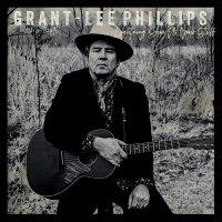Grant-Lee Phillips -Lightning, Show Us Your Stuff