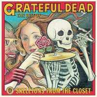 Grateful Dead - Skeletons From The Closet: The Best Of Grateful Dead