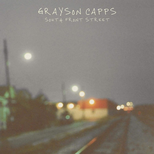 Grayson Capps -South Front Street