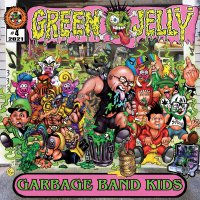 Green Jelly -Garbage Band Kids