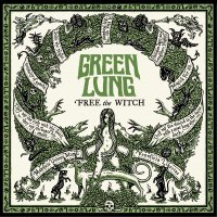 Green Lung -Free The Witch