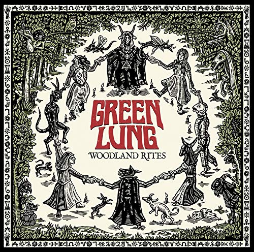 Green Lung - Woodland Rites Coloured