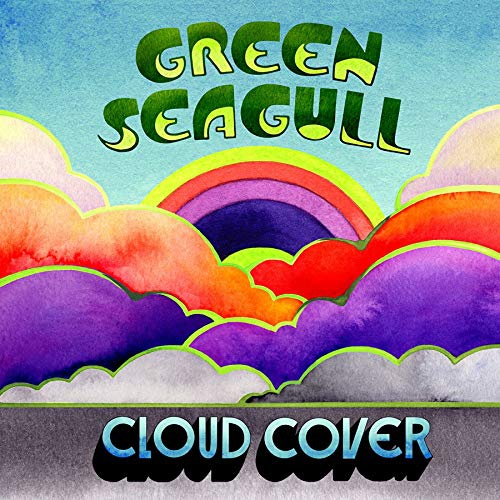 Green Seagull -Cloud Cover
