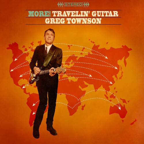 Greg Townson - More! Travelin' Guitar