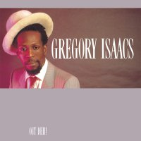 Gregory Isaacs -Out Deh