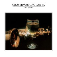 Grover Washington Jr. - Winelight