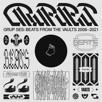 Grup Ses - Beats From The Vaults