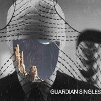 Guardian Singles -Guardian Singles