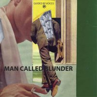 Guided By Voices - Man Called Blunder B/W She Wants To Know
