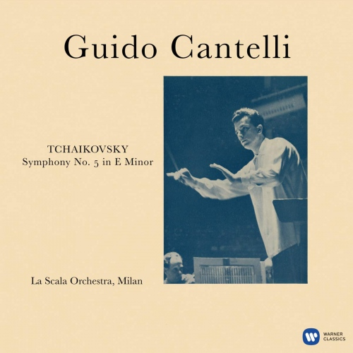 Guido Cantelli /  Scala Di Milano -Tchaikovsky: Symphony No. 5