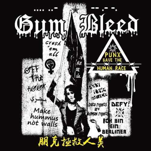 Gum Bleed - Punx Save The Human Race