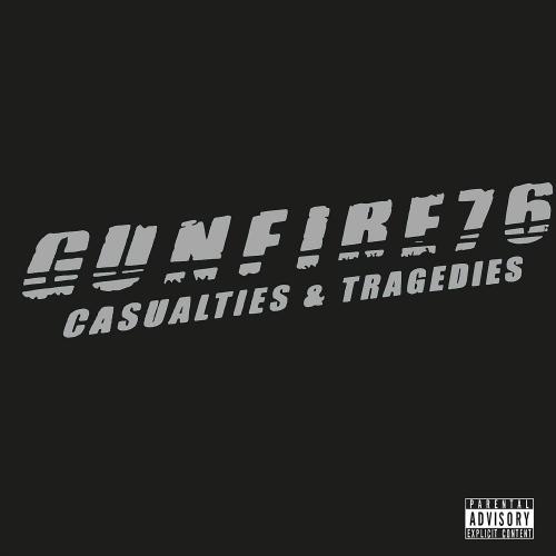 Gunfire 76 - Casualties & Tragedies
