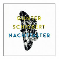 Gunter Schickert -Nachtfalter