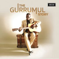 Gurrumul - The Gurrumul Story