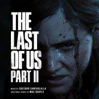 Gustavo Santaolalla / Mac Quayle -Last Of Us Part II