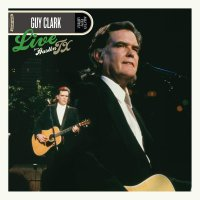Guy Clark - Live From Austin, Tx