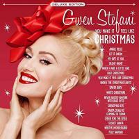 Gwen Stefani - You Make It Feel Like Christmas Deluxe