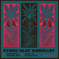 Gyedu Blay Ambolley - The Message