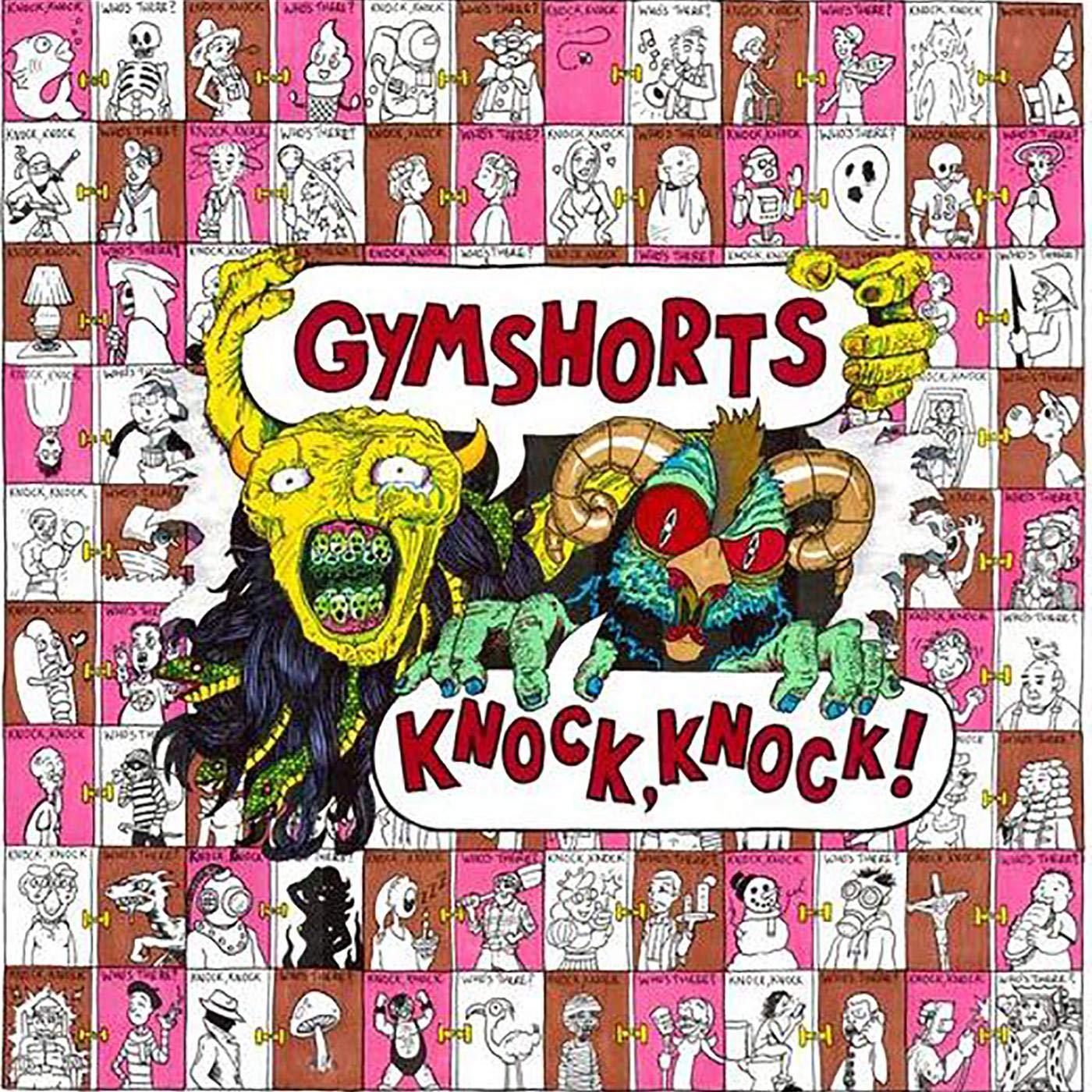 Gymshorts - Knock, Knock!