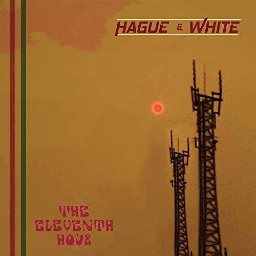 Hague & White - Eleventh Hour