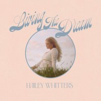 Hailey Whitters - Hailey Whitters - Living The Dream