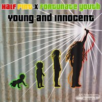 Half Pint/fortunate Youth - Young And Innocent