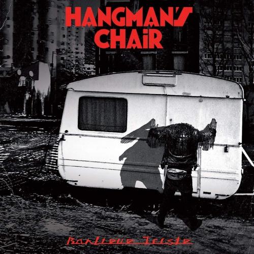 Hangman's Chair - Banlieue Triste