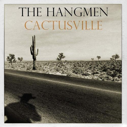 Hangmen -Cactusville