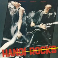 Hanoi Rocks -Bangkok Shocks, Saigon Shakes, Hanoi Rocks