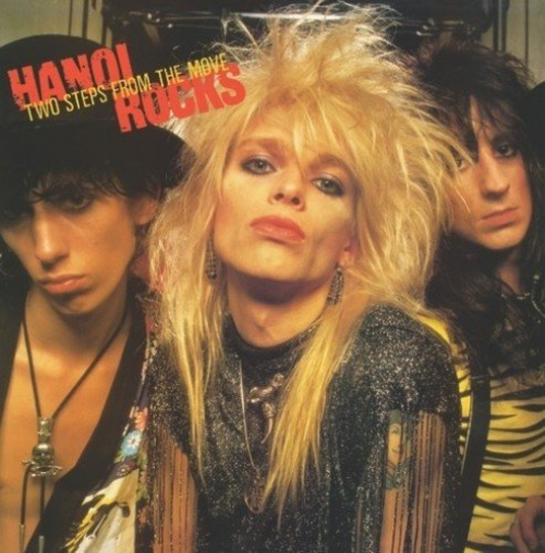 Hanoi Rocks -Two Steps From The Move