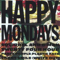 Happy Mondays - Squirrel & G-Man Twenty Four Hour Party People Plastic (White Out)