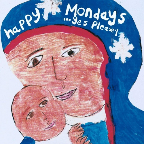 Happy Mondays - Yes Please
