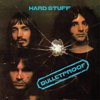 Hard Stuff -Bulletproof