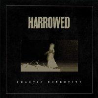 Harrowed -Chaotic Nonentity