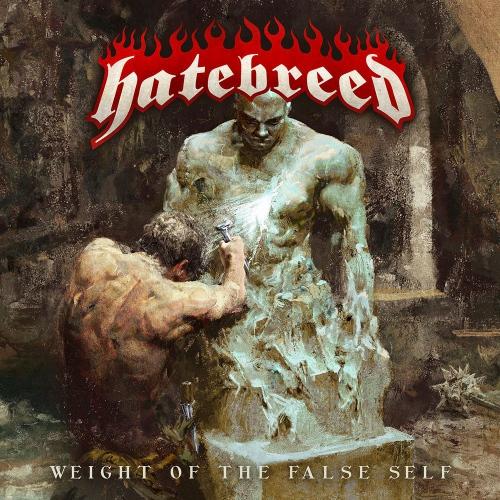 Hatebreed -Weight Of The False Self