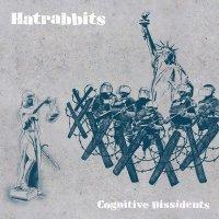 Hatrabbits - Cognitive Dissidents