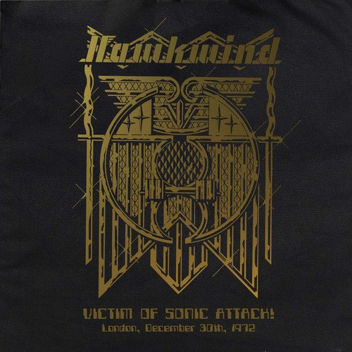 Hawkwind - Victim Of Sonic Attack! - London, December 30Th 1972