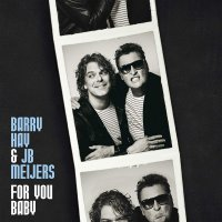 Barry Hay / Jb Meijers - For You Baby White