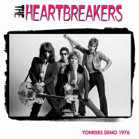 Heartbreakers -Yonkers Demo 1976