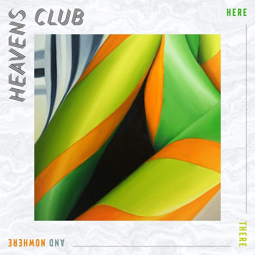 Heaven's Club -Here There And Nowhere