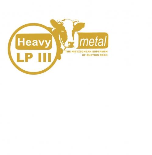 Heavy Metal - Nietzschean Supermen Of Dustbin Rock