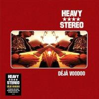 Heavy Stereo - Deja Voodoo: 25Th Anniversary